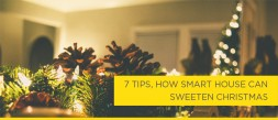 7 tips, how smart house can sweeten Christmas photo